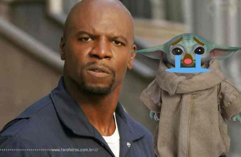 Você não quer um boneco do Baby Yoda - The Child - O Mandaloriano - Terry Crews - Star Wars - Blog Farofeiros