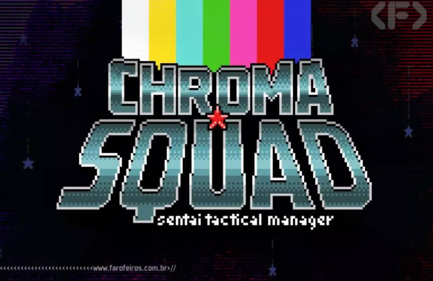 Chroma Squad - Behold Studios - Logo - Blog Farofeiros