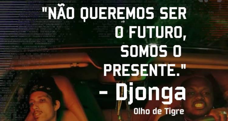 Djonga - Olho de Tigre - Pensamento - Blog Farofeiros