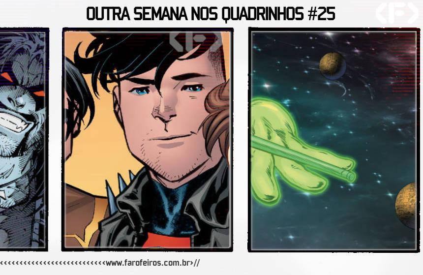 Outra Semana nos Quadrinhos # 25 - Blog Farofeiros