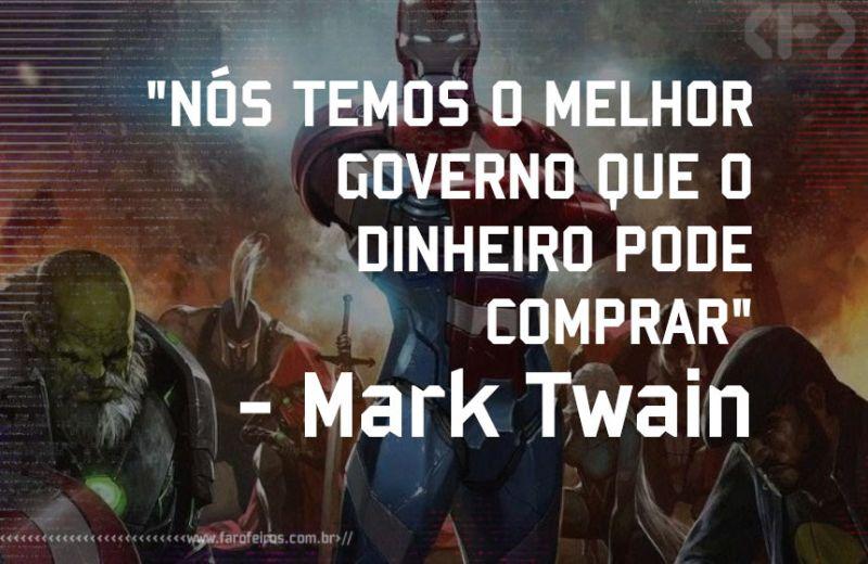 Mark Twain - Pensamento - Blog Farofeiros