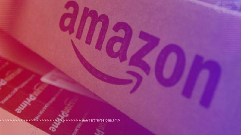 Prime Day - Amazon - Blog Farofeiros