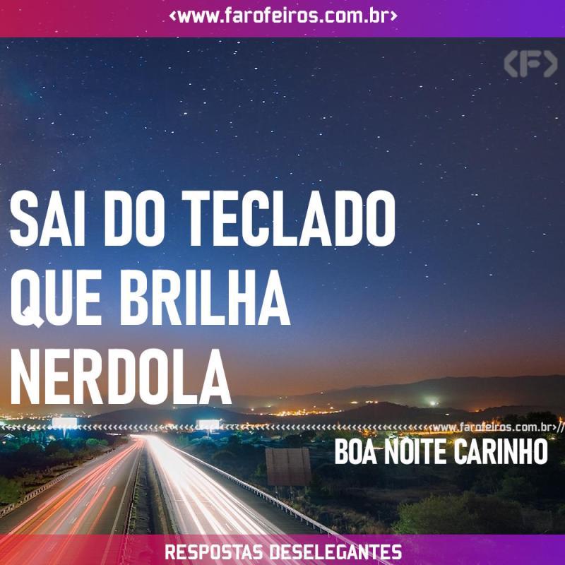 Respostas Deselegantes - Teclado Nerdola - Blog Farofeiros