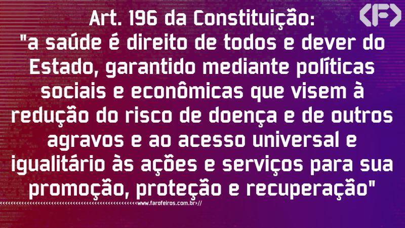 Pensamento - Art 196 Constituição do Brasil - Blog Farofeiros
