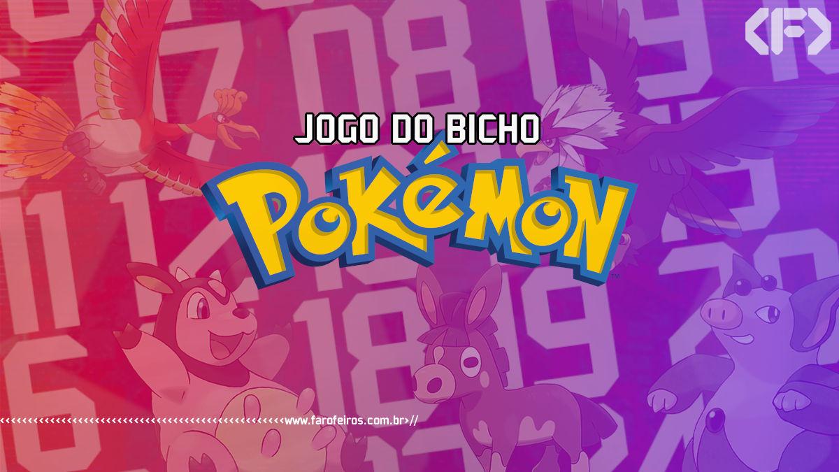 Jogo do Bicho Pokémon - Blog Farofeiros