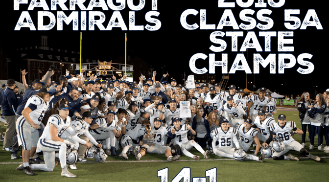 Admirals are State Champs! Beat Independence 45-35!