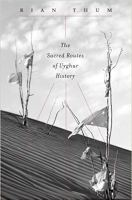 Sacred Routes of Uyghur History