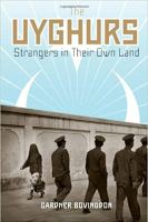 Uyghur Strangers in Their Own Land Book Cover
