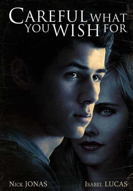 فيلم Careful What You Wish For 2015 مترجم