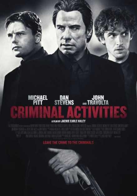فيلم  Criminal Activities 2015 مترجم