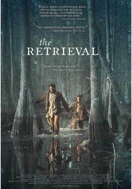 فيلم The Retrieval 2013 مترجم
