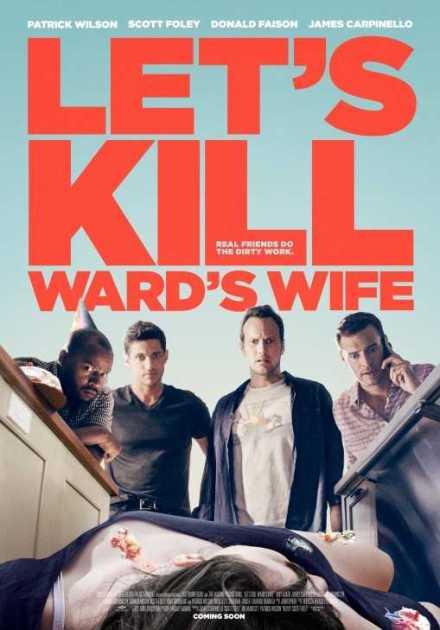 فيلم Let's Kill Ward's Wife 2014 مترجم