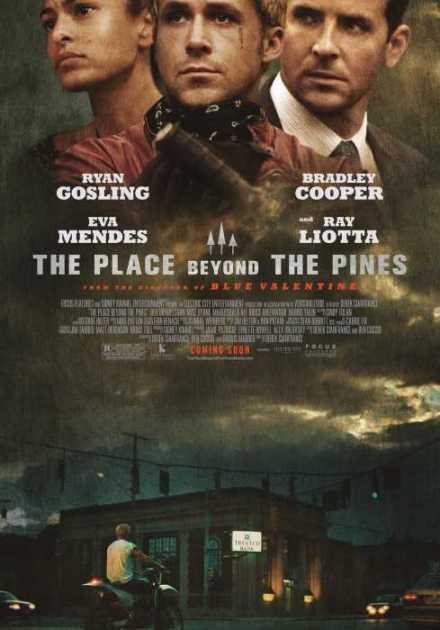 فيلم The Place Beyond the Pines 2012 مترجم