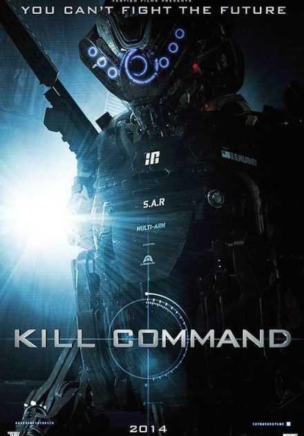 فيلم Kill Command 2016 مترجم