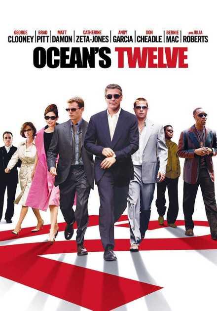 فيلم Ocean's Twelve 2004 مترجم