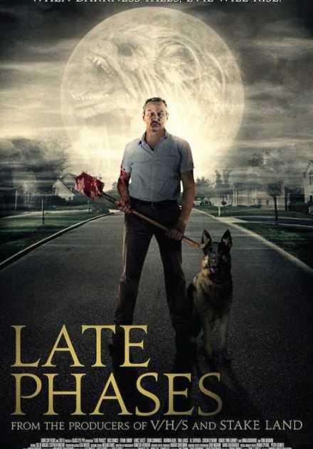 فيلم Late Phases 2014 مترجم