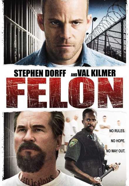 فيلم Felon 2008 مترجم