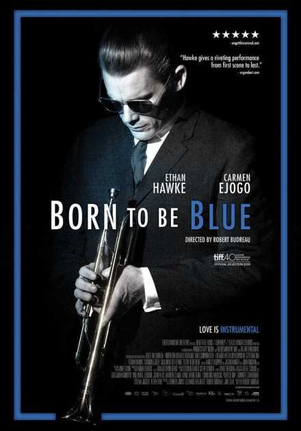 فيلم Born to Be Blue 2015 مترجم