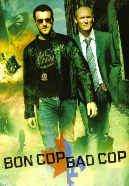 فيلم Bon Cop Bad Cop 2006 مترجم