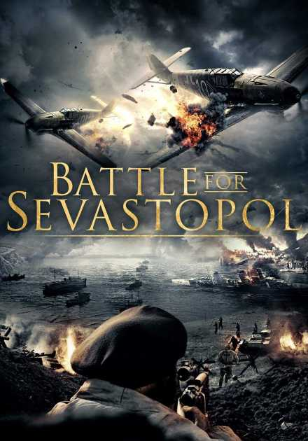 فيلم Battle for Sevastopol 2015 مترجم