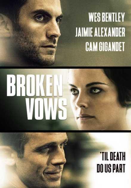 فيلم Broken Vows 2016 مترجم