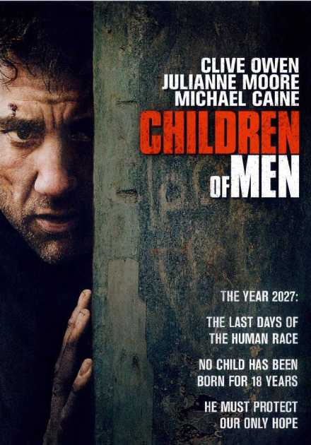 فيلم Children of Men 2006 مترجم