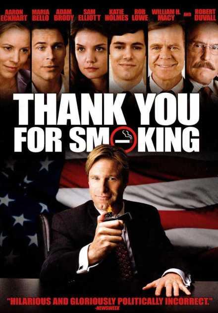 فيلم Thank You For Smoking 2005 مترجم