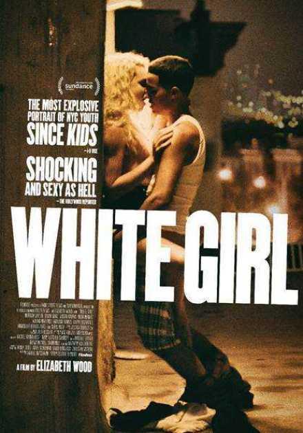 فيلم White Girl 2016 مترجم