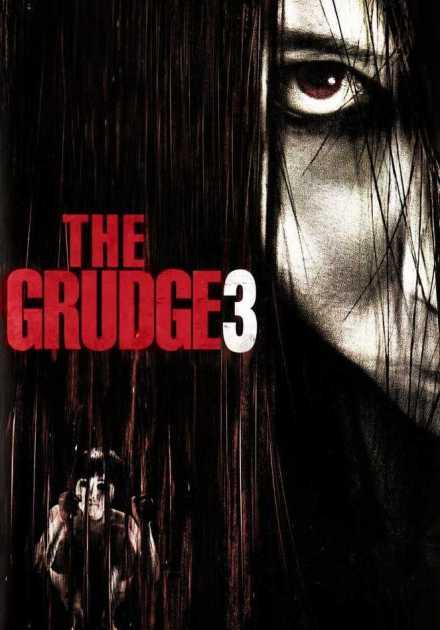 فيلم The Grudge 3 2009 مترجم