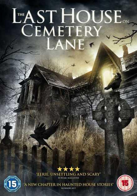 فيلم The Last House on Cemetery Lane 2015 مترجم