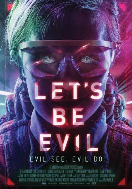 فيلم Let's Be Evil 2016 مترجم