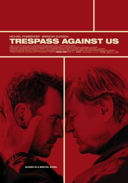 فيلم Trespass Against Us 2016 مترجم