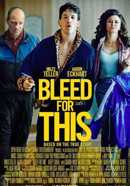 فيلم Bleed For This 2016 مترجم