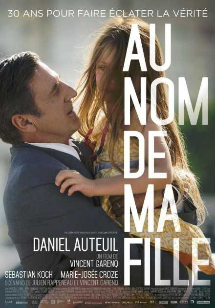 فيلم Au nom de ma fille 2016 مترجم