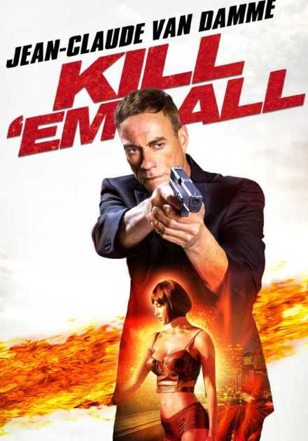 فيلم Kill'em All 2017 مترجم