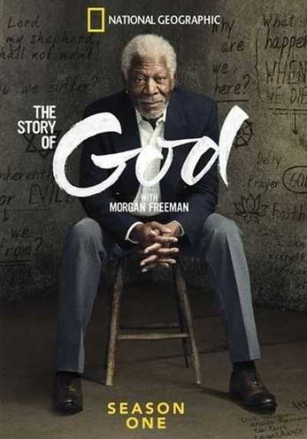 مسلسل The Story of God with Morgan Freeman الموسم الاول