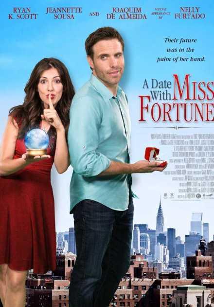 فيلم A Date with Miss Fortune 2015 مترجم