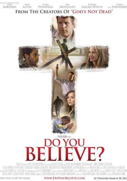 فيلم Do You Believe? 2015 مترجم