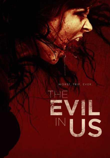 فيلم The Evil in Us 2016 مترجم