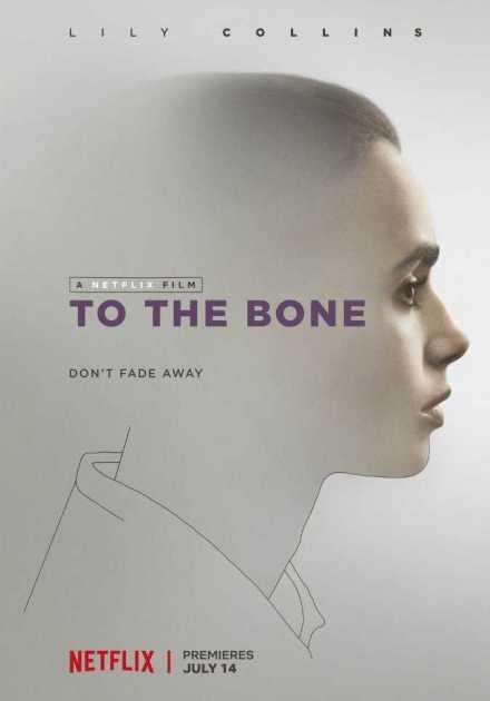 فيلم To the Bone 2017 مترجم