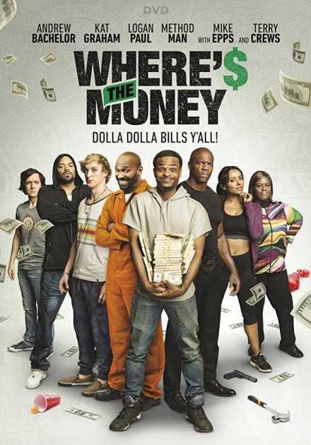 فيلم Where's the Money 2017 مترجم