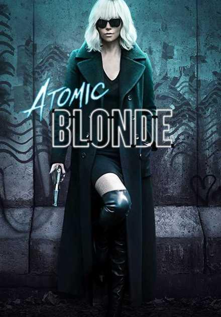 فيلم Atomic Blonde 2017 مترجم