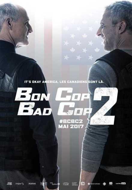 فيلم Bon Cop Bad Cop 2 2017 مترجم