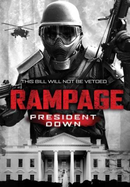 فيلم Rampage President Down 2016 مترجم