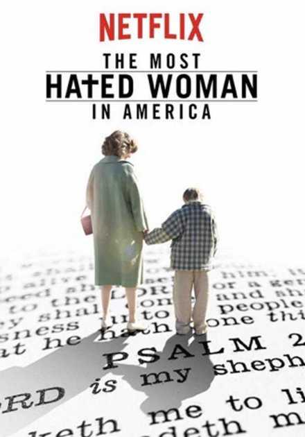 فيلم The Most Hated Woman in America 2017 مترجم