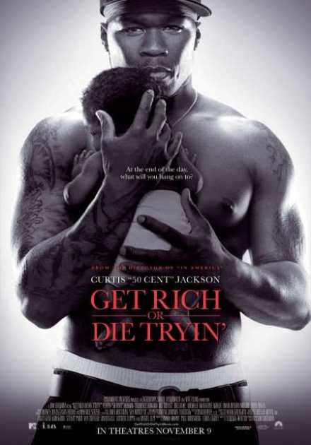 فيلم Get Rich or Die Tryin' 2005 مترجم