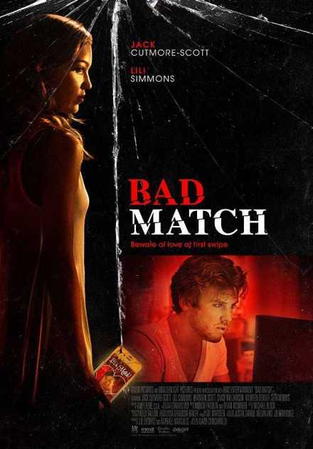 فيلم Bad Match 2017 مترجم