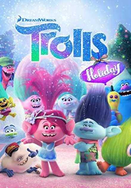 فيلم Trolls Holiday 2017 مترجم