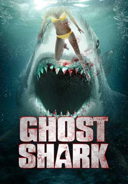 فيلم Ghost Shark 2013 مترجم