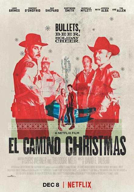 فيلم El Camino Christmas 2017 مترجم